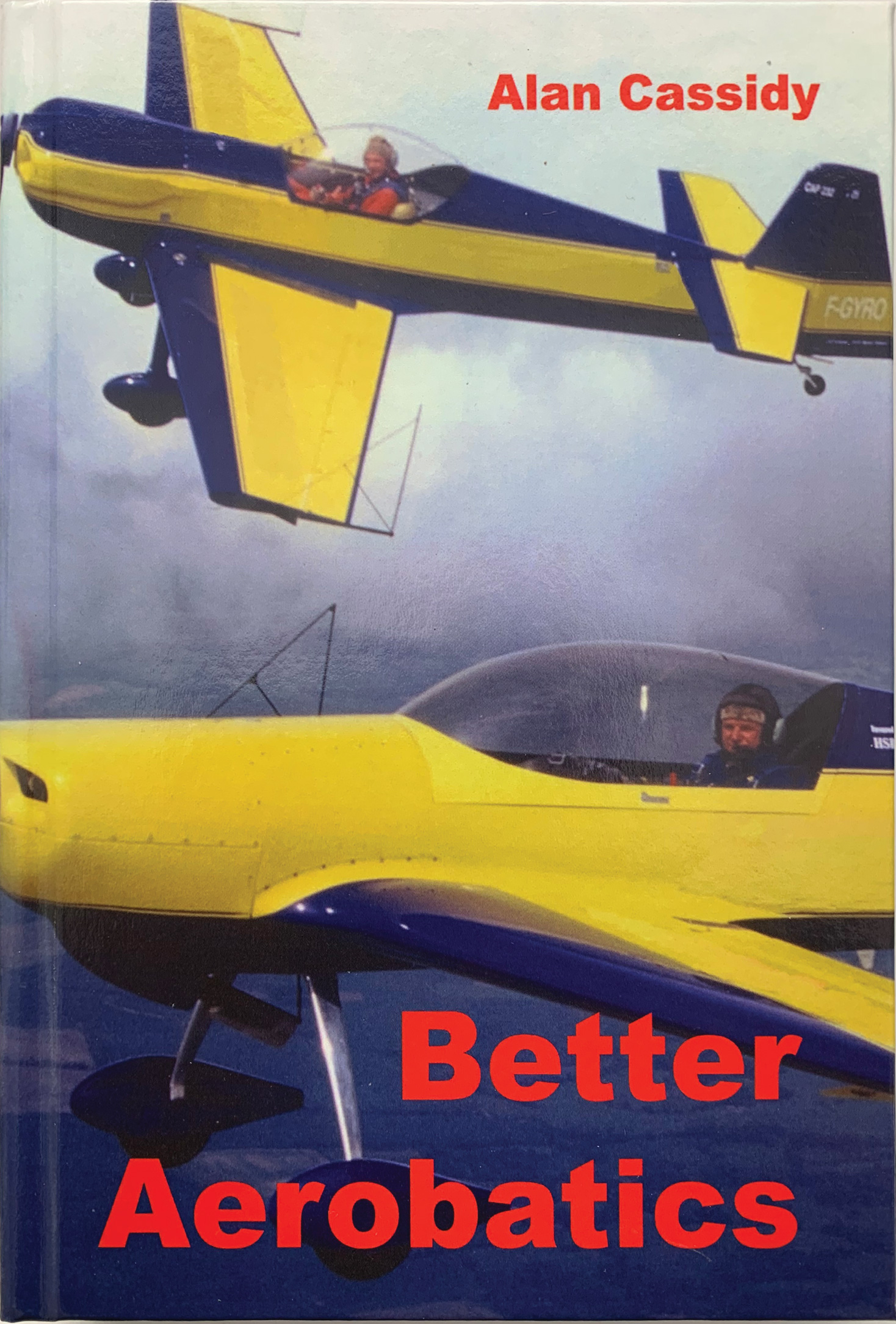Better Aerobatics - Alan Cassidy