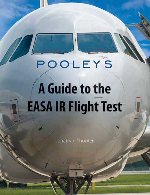 A Guide to the EASA IR Flight Test - Jonathan Shooter
