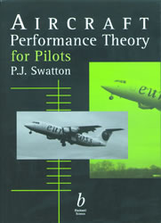 Aircraft Performance Theory for Pilots - Swatton