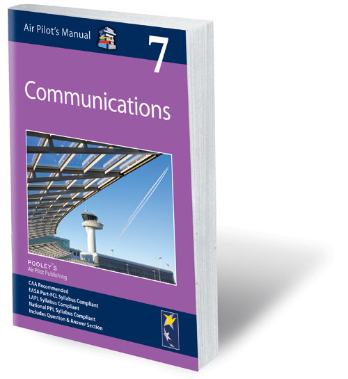 Air Pilot's Manual Volume 7 Communications – APM EASA Book