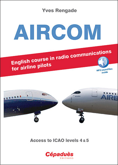 AIRCOM - ENGLISH COURSE IN RADIO COMMUNICATIONS FOR AIRLINE PILOTS