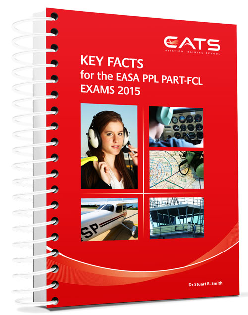 CATS Key Facts for the EASA PPL Part-FCL Exams 2015