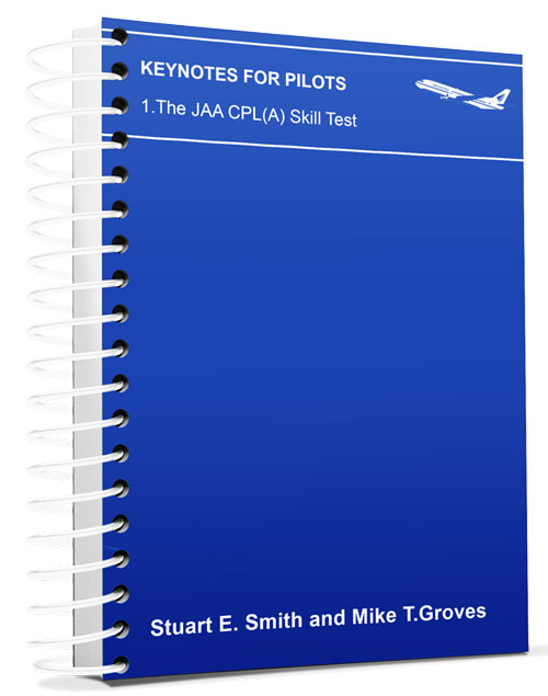 CATS Keynotes for Pilots: The JAA CPL (A) Skill Test