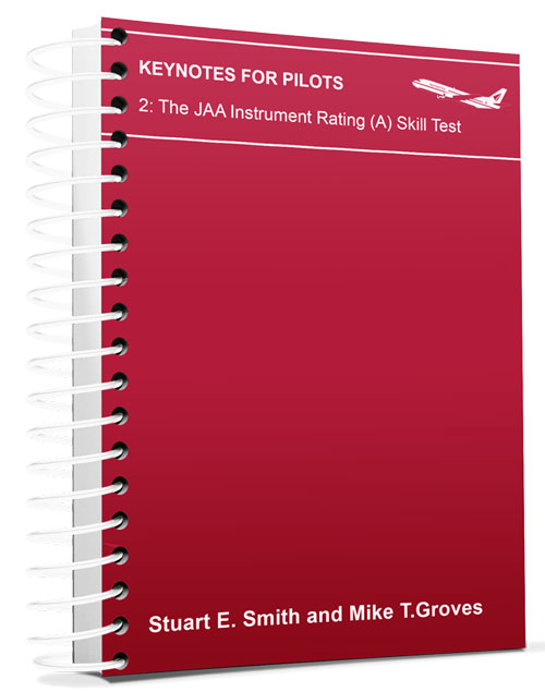 CATS Keynotes for Pilots: The JAA Instrument Rating (A) Skill Test