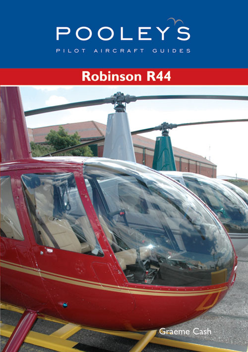 Pooleys Guide to the Robinson R44 - Cash