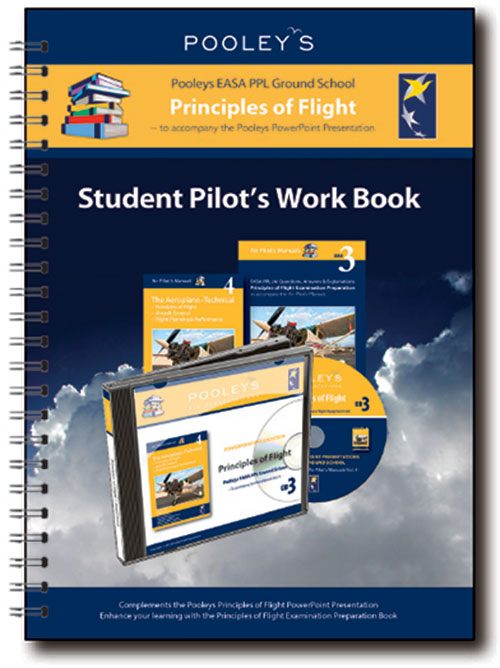 Pooleys Air Presentations – Principles of Flight Student Pilot's Work Book (b/w, with spaces for answers)