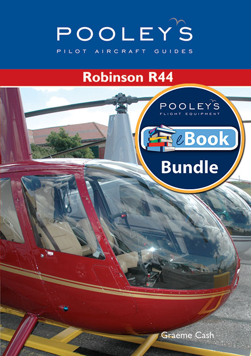 Pooleys Guide to the Robinson R44 – Book & eBook Bundle