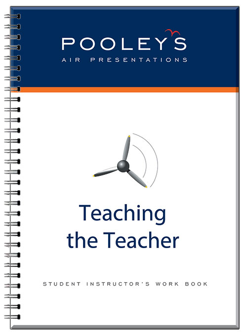 Teaching the Teacher - Student Instructor's Work Book