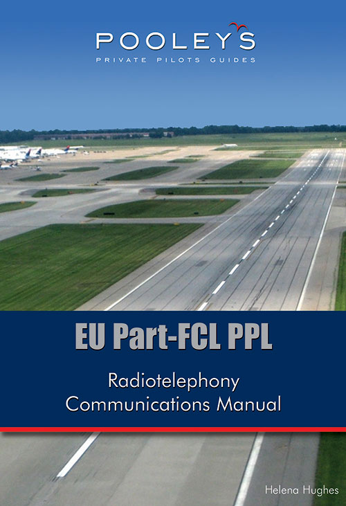 EU Part-FCL PPL, Radiotelephony Communications Manual - Hughes
