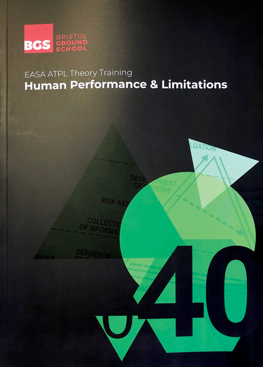 EASA ATPL (A & H) Theory Training, Human Performance & Limitations - Bristol Ground School